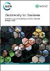 Biodiversity for business: A guide to using knowledge products delivered through IUCN (2014)
